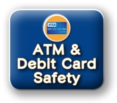 ATM and debit card safety button